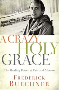 A Crazy, Holy Grace Cover - Buechner